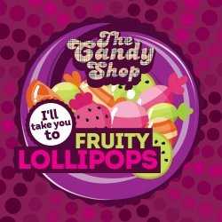 Big Mouth - The Candy Shop - Fruity Lollipops 10ml