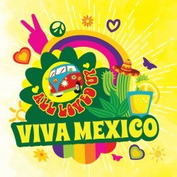 Big Mouth - All Loved Up - Viva Mexico 10ml