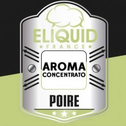 Eliquid France - Aroma Pear 10ml