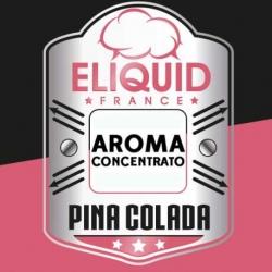 Eliquid France - Aroma Pina Colada 10ml